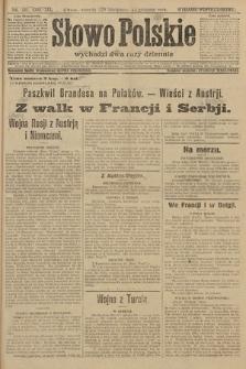 Słowo Polskie (wydanie popołudniowe). 1914, nr561