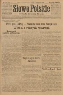 Słowo Polskie (wydanie poranne). 1914, nr562