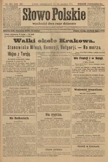Słowo Polskie (wydanie popołudniowe). 1914, nr563