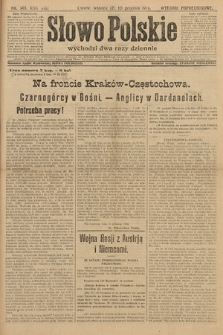 Słowo Polskie (wydanie popołudniowe). 1914, nr565