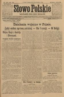 Słowo Polskie (wydanie poranne). 1914, nr566