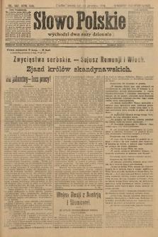 Słowo Polskie (wydanie popołudniowe). 1914, nr567