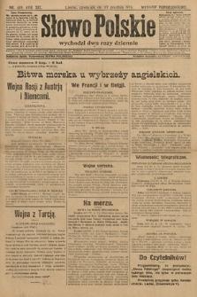 Słowo Polskie (wydanie popołudniowe). 1914, nr569