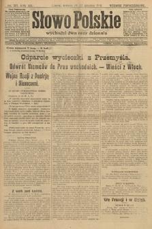 Słowo Polskie (wydanie popołudniowe). 1914, nr577