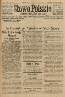 Słowo Polskie (wydanie popołudniowe). 1914, nr579