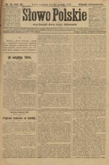 Słowo Polskie (wydanie popołudniowe). 1914, nr581