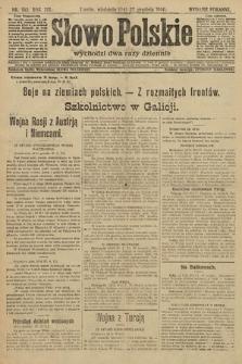 Słowo Polskie (wydanie poranne). 1914, nr582