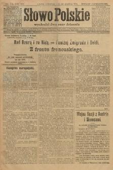 Słowo Polskie (wydanie popołudniowe). 1914, nr589