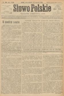 Słowo Polskie. 1922, nr128