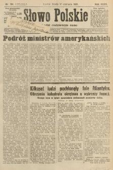 Słowo Polskie. 1931, nr164