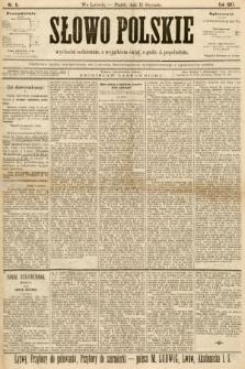 Słowo Polskie (wydanie popołudniowe). 1897, nr11