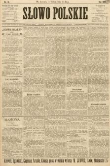 Słowo Polskie (wydanie popołudniowe). 1897, nr111