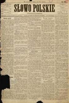 Słowo Polskie (wydanie poranne). 1897, nr150