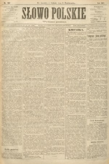 Słowo Polskie (wydanie poranne). 1897, nr237