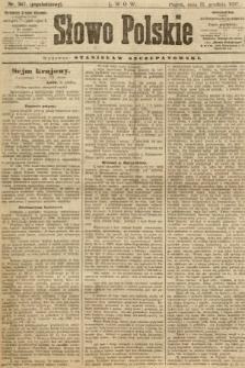 Słowo Polskie (wydanie popołudniowe). 1897, nr307