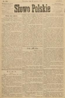 Słowo Polskie. 1899, nr309