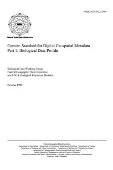 Content Standard for Digital Geospatial Metadata. Part 1: Biological Data Profile