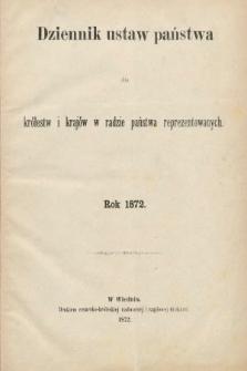 Dziennik Ustaw Państwa dla Królestw i Krajów w Radzie Państwa Reprezentowanych. 1872 [całość]