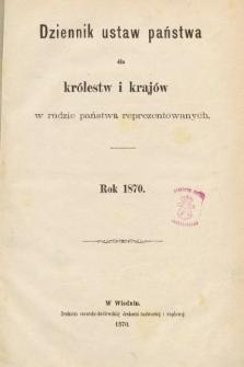 Dziennik Ustaw Państwa dla Królestw i Krajów w Radzie Państwa Reprezentowanych. 1870 [całość]