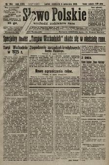 Słowo Polskie. 1925, nr243