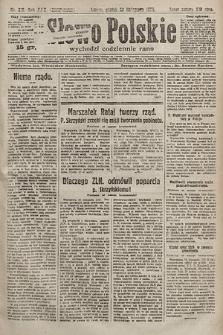 Słowo Polskie. 1925, nr318