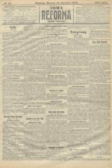 Nowa Reforma (numer poranny). 1910, nr37