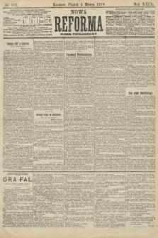 Nowa Reforma (numer popołudniowy). 1910, nr102