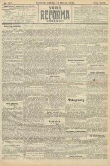 Nowa Reforma (numer poranny). 1910, nr127