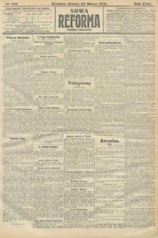 Nowa Reforma (numer poranny). 1910, nr139