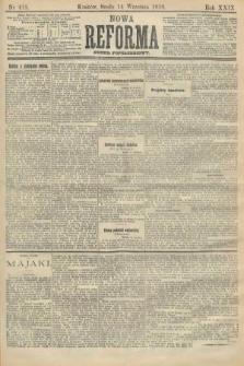 Nowa Reforma (numer popołudniowy). 1910, nr418
