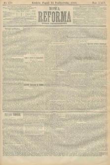 Nowa Reforma (numer popołudniowy). 1910, nr470