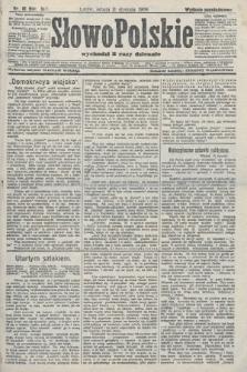 Słowo Polskie (wydanie popołudniowe). 1908, nr18