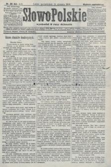Słowo Polskie (wydanie popołudniowe). 1908, nr20