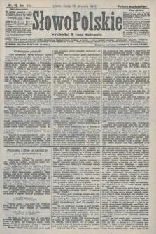 Słowo Polskie (wydanie popołudniowe). 1908, nr48