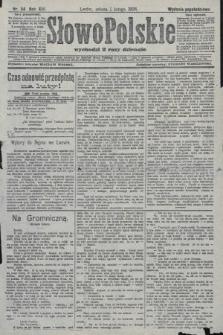 Słowo Polskie (wydanie popołudniowe). 1908, nr54