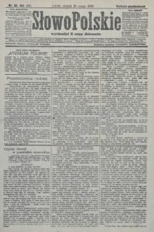 Słowo Polskie (wydanie popołudniowe). 1908, nr82