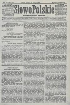 Słowo Polskie (wydanie popołudniowe). 1908, nr90