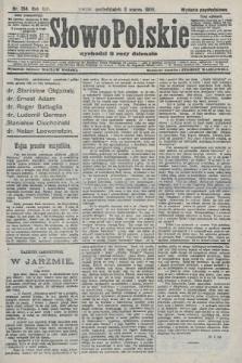 Słowo Polskie (wydanie popołudniowe). 1908, nr104