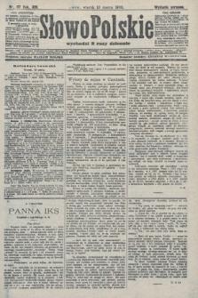 Słowo Polskie (wydanie poranne). 1908, nr117