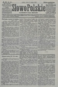 Słowo Polskie (wydanie popołudniowe). 1908, nr120