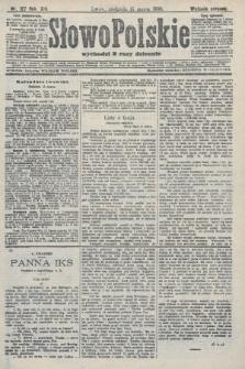 Słowo Polskie (wydanie poranne). 1908, nr127