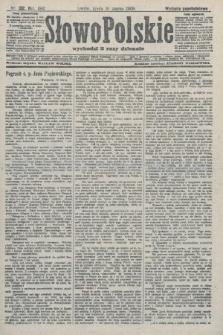 Słowo Polskie (wydanie popołudniowe). 1908, nr132