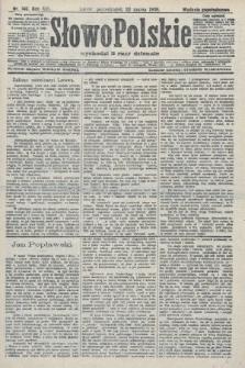 Słowo Polskie (wydanie popołudniowe). 1908, nr140