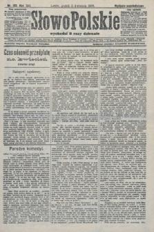 Słowo Polskie (wydanie popołudniowe). 1908, nr159