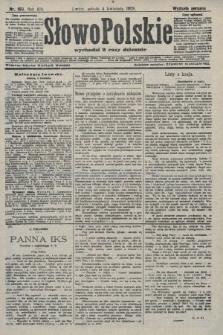 Słowo Polskie (wydanie poranne). 1908, nr160