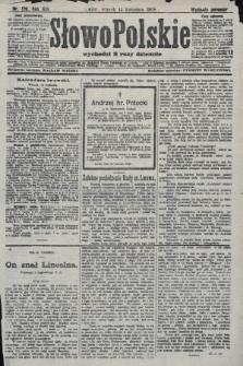 Słowo Polskie (wydanie poranne). 1908, nr176