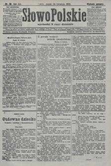 Słowo Polskie (wydanie poranne). 1908, nr191