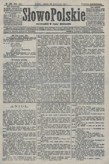 Słowo Polskie (wydanie popołudniowe). 1908, nr194