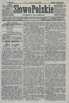 Słowo Polskie (wydanie popołudniowe). 1908, nr218