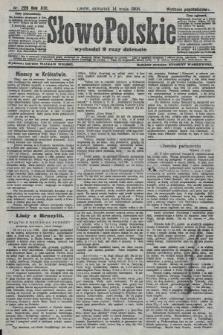 Słowo Polskie (wydanie popołudniowe). 1908, nr226
